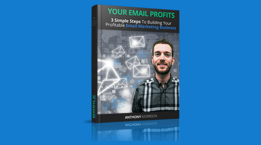 Your Email Profits: Download Free Book By Anthony Morrison